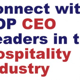 Connect with Top CEO Leaders in the Hospitality Industry